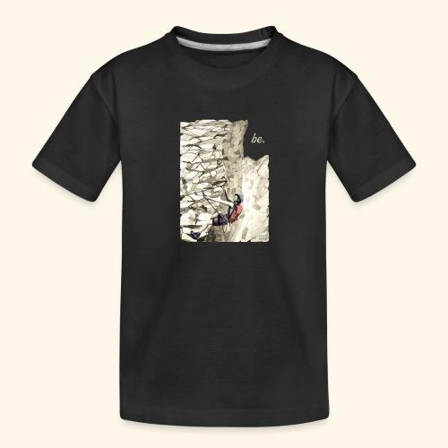 Im Klettersteig - be. - Resonanz - Teenager Premium Bio T-Shirt
