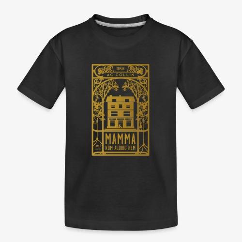 mamma kom aldrig hem 300dpi gold png - Ekologisk premium-T-shirt tonåring