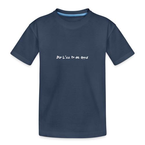 Die Lzz - Teenager premium T-shirt økologisk
