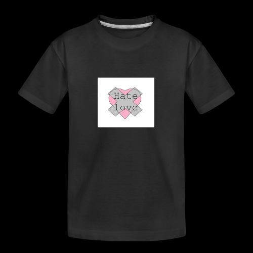Hate love - Camiseta orgánica premium adolescente