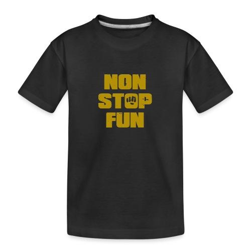 Non Stop Fun - Teenager Premium Bio T-Shirt
