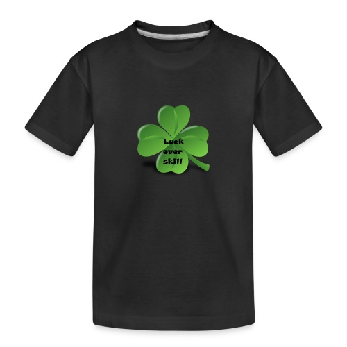 Luck over skill - Premium økologisk T-skjorte for tenåringer