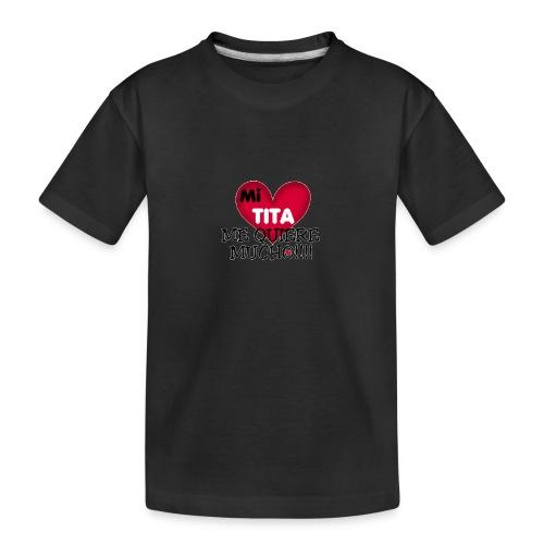 MI-TITA-ME-KIERE-MUCHO - Camiseta orgánica premium adolescente