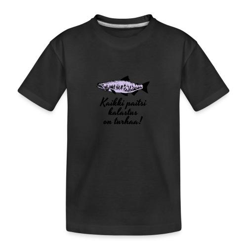Kaikki paitsi kalastus on turhaa kaksi väriä - Teinien premium luomu-t-paita