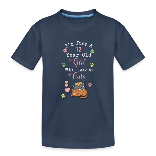 I'm just a 12 year old girl who loves cats - T-shirt bio Premium Ado