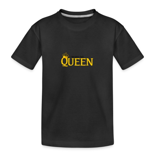 I'm just the Queen - T-shirt bio Premium Ado