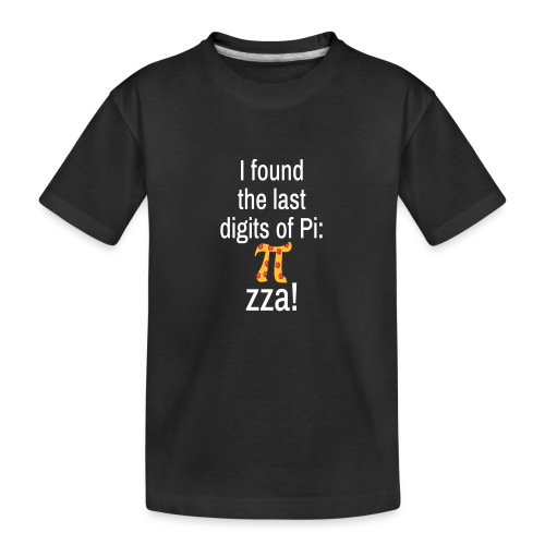 Last Digits Zahl Pi Pizza Mathe Nerd - Teenager Premium Bio T-Shirt