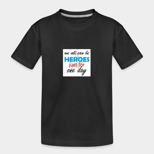 GHB Jeder kann ein Held sein 190320183w - Teenager Premium Bio T-Shirt