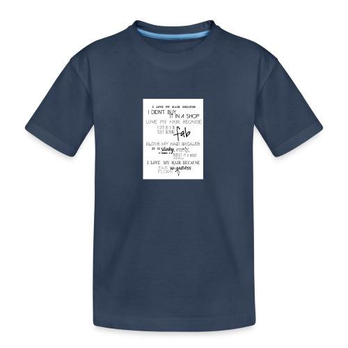 I LOVE MY HAIR - Teenager Premium Organic T-Shirt