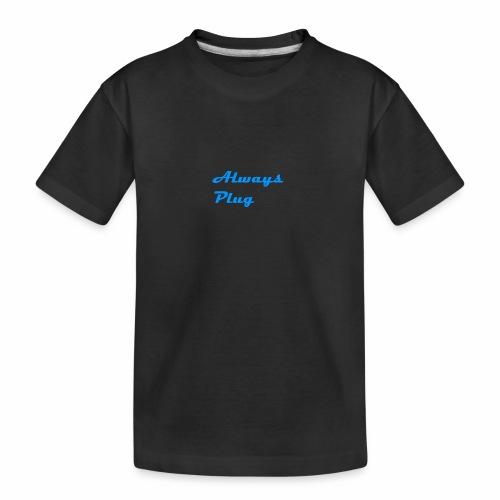MattMonster Always Plug Merch - Teenager Premium Organic T-Shirt