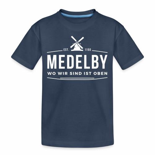 Medelby - Wo wir sind ist oben - Teenager Premium Bio T-Shirt