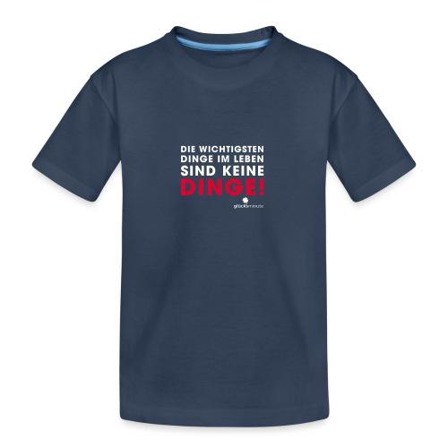 Dinge weiße Schrift - Teenager Premium Bio T-Shirt