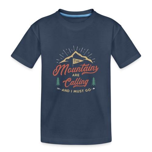 Mountains Are Calling - Maglietta ecologica premium per ragazzi