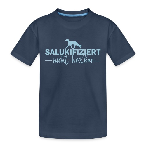 Saluki - nicht heilbar - Teenager Premium Bio T-Shirt