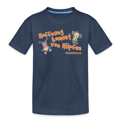 Hoffnung kommt von Hüpfen - Kinder - Teenager Premium Bio T-Shirt
