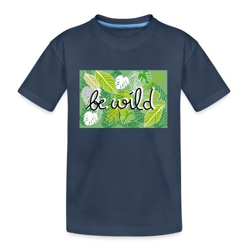Be Wild - Palm - Flora - Teenager Premium Bio T-Shirt