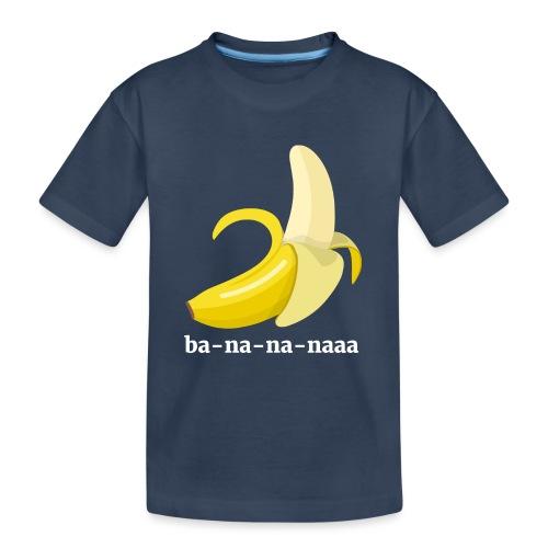 Lustiges Bananen Shirt - Teenager Premium Bio T-Shirt