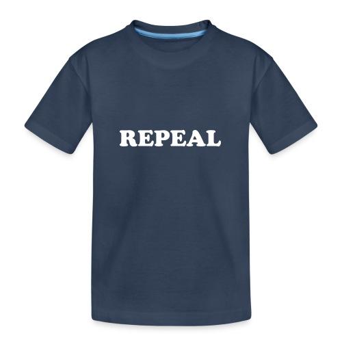 Repeal tshirt - Teenager Premium Organic T-Shirt