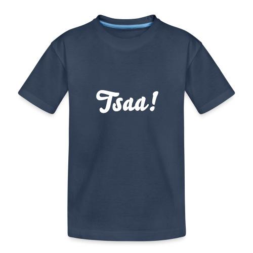 Tsaa! - Teenager premium biologisch T-shirt