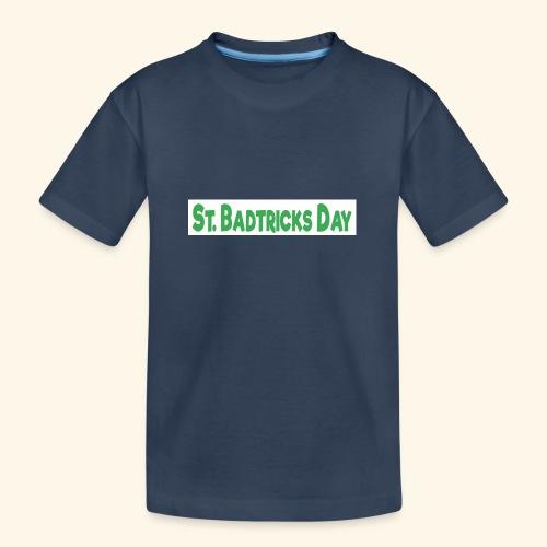 ST BADTRICKS DAY - Teenager Premium Organic T-Shirt