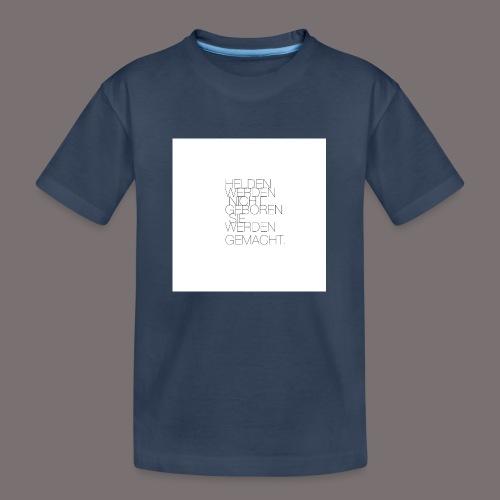 Helden - Teenager Premium Bio T-Shirt