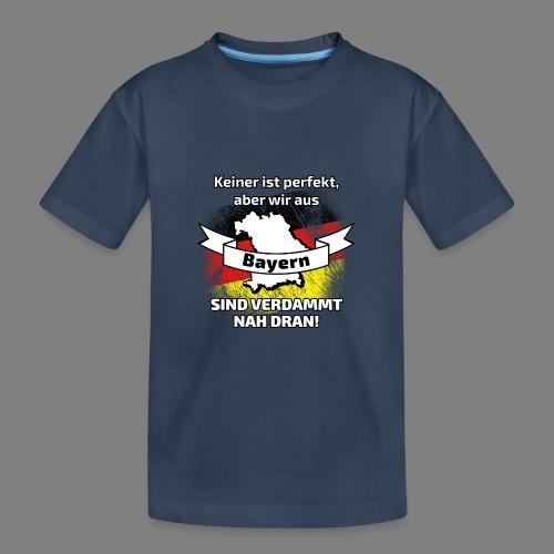 Perfekt Bayern - Teenager Premium Bio T-Shirt