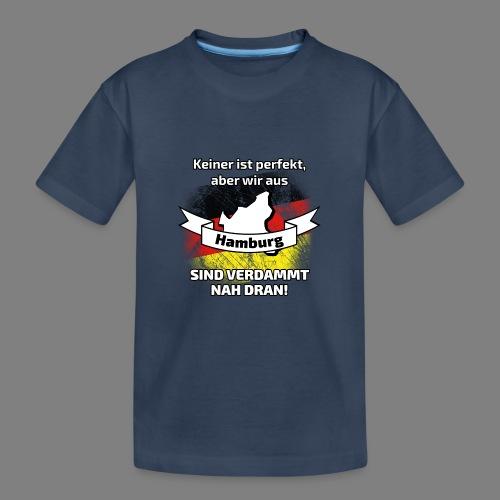 Perfekt Hamburg - Teenager Premium Bio T-Shirt