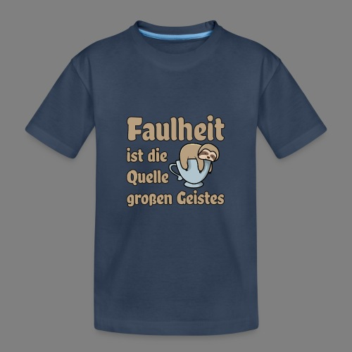 Faulheit - Teenager Premium Bio T-Shirt