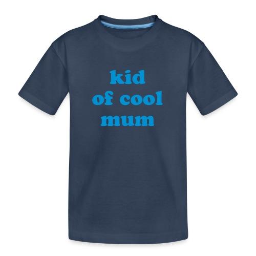 Kid of cool mum - T-shirt bio Premium Ado