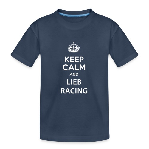 Keep Calm and Lieb Racing - T-shirt bio Premium Ado