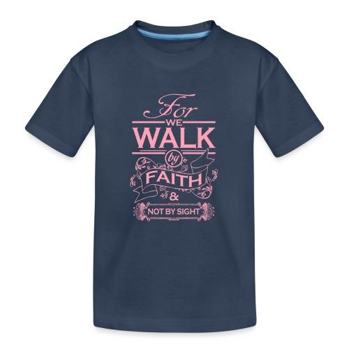 walk pink - Teenager Premium Organic T-Shirt