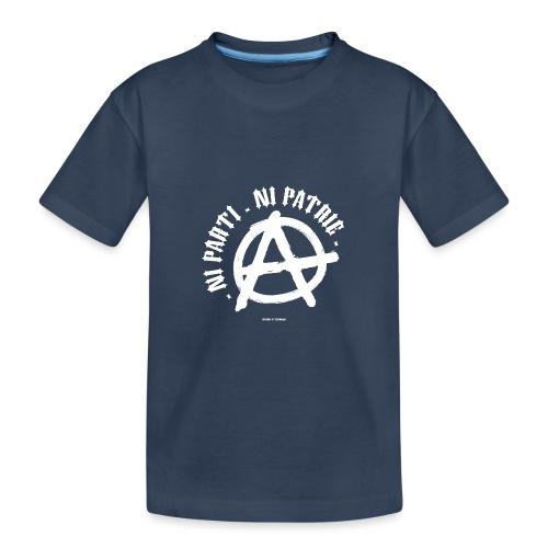 ni parti ni patrie - T-shirt bio Premium Ado