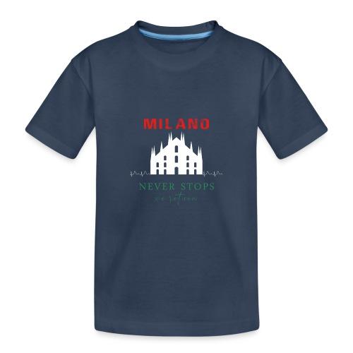 MILANO NEVER STOPS T-SHIRT - Teenager Premium Organic T-Shirt