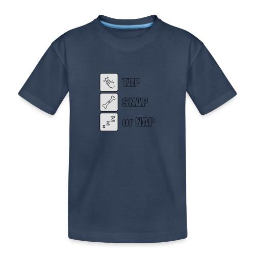 tap snap or nap - Ekologiczna koszulka młodzieżowa Premium