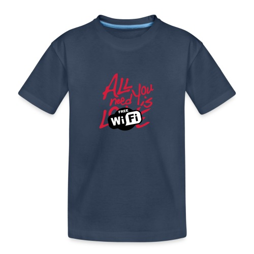 all you need is free WiFi - Camiseta orgánica premium adolescente
