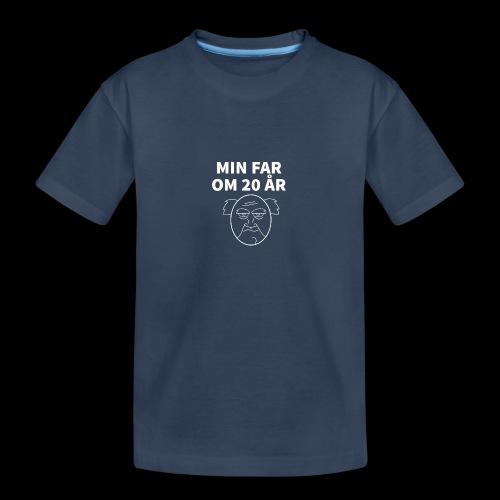 Min Far Om 20 År (Moto) - Teenager premium T-shirt økologisk