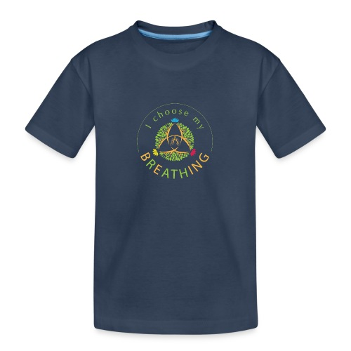 i choose my breathing V1 - T-shirt bio Premium Ado