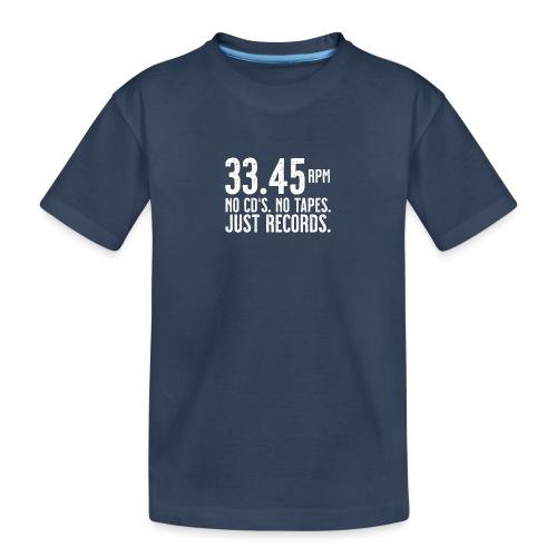 Vinyl T-Shirt | 33.45 rpm - Teenager Premium Bio T-Shirt