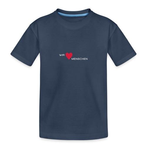 Wir lieben Menschen - Teenager Premium Bio T-Shirt