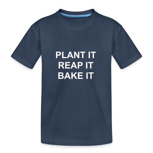 plantitreapitbakeit_white - Teenager Premium Bio T-Shirt