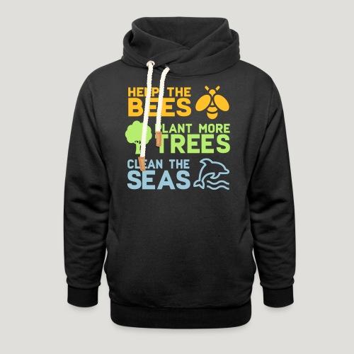 Help the Bees Plant More Trees Hilf den Bienen - Schalkragen Hoodie