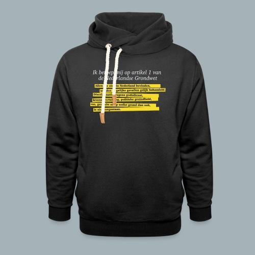 Nederlandse Grondwet T-Shirt - Artikel 1 - Unisex sjaalkraag hoodie