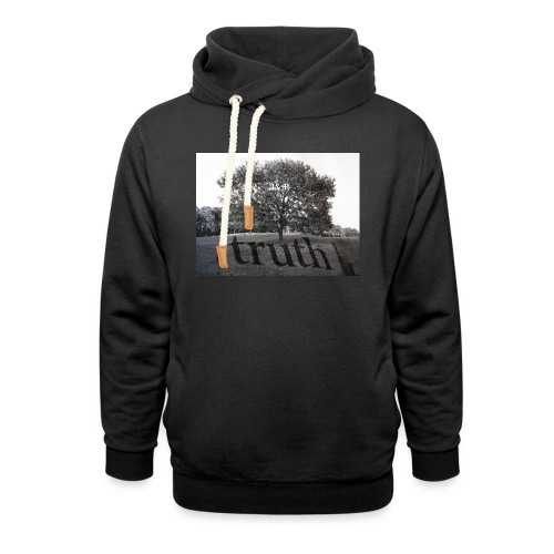 Truth - Unisex Shawl Collar Hoodie