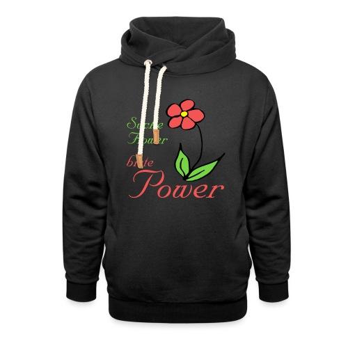 Suche Flower biete Power - Schalkragen Hoodie
