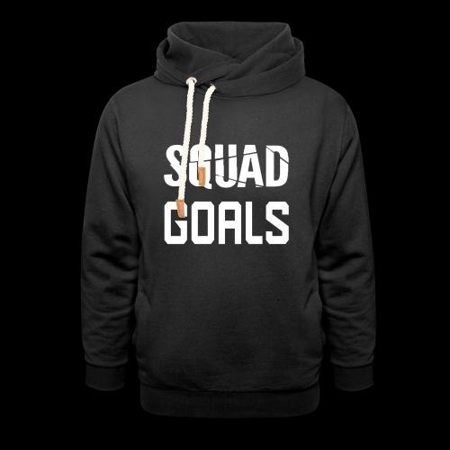squad goals - Sjaalkraag hoodie