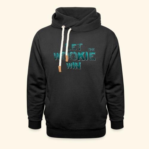 Let The Wookie Win, design 2. - Hoodie med sjalskrave