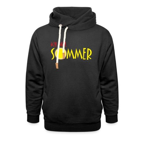 Ich will Sommer - Schalkragen Hoodie