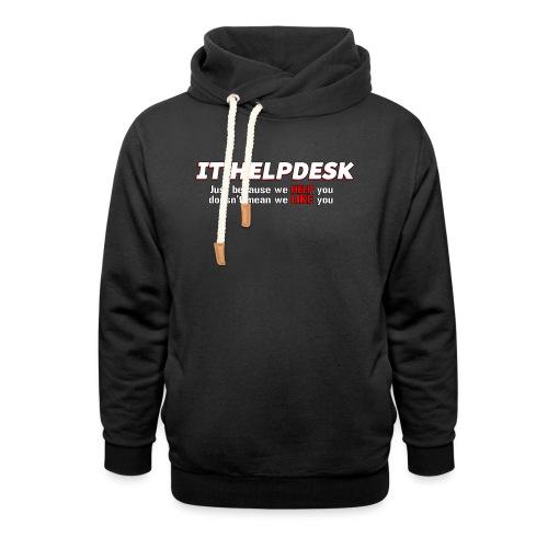 I.T. HelpDesk - Unisex Shawl Collar Hoodie