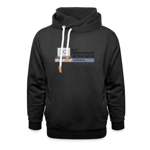 i m a programmer in the make - Sjaalkraag hoodie