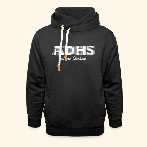 ADHS - Unisex Schalkragen Hoodie